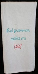 bad grammar towel